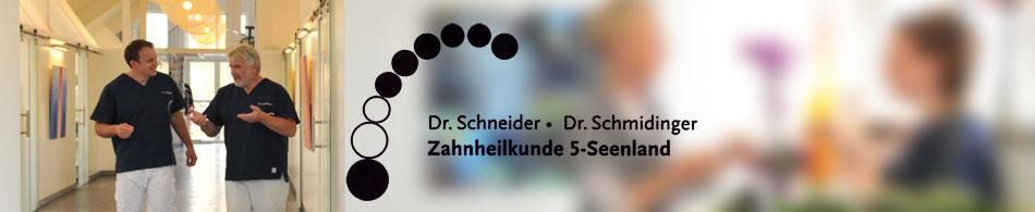 Dr. Schneider • Dr. Schmidinger